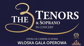 Bilety na THE 3 TENORS & SOPRANO