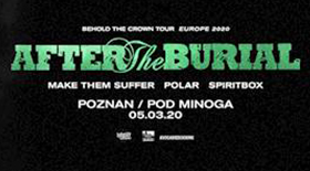 Bilety na After The Burial pod Minogą!