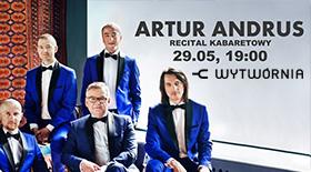 Bilety na na recital kabaretowy Artura Andrusa