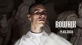 Bilety na koncert BOWNIK w Poznaniu!
