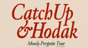 bilety na koncerty CATCHUP X HODAK!