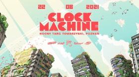 Bilety na koncert Clock Machine Betonowy Las