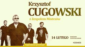 Bilety na koncert KRZYSZTOF CUGOWSKI / 50 LAT NA SCENIE