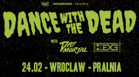 Bilety na koncert Dance with the Dead