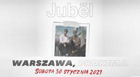 Bilety na Jubel w warszawskiej Proximie!