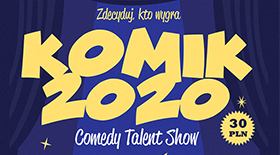 Bilety na Comedy Talent Show Komik 2020