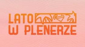 Bilety na koncerty Lato w Plenerze