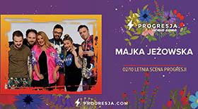 Bilety na Majka Jeżowska w Progresji!