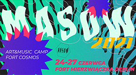 Bilety na MASOW - ART & MUSIC CAMP | FORT COSMOS 2021