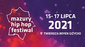 Bilety na MAZURY HIP HOP FESTIWAL 2021