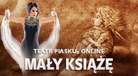 """Bilety na RODZINNY SPEKTAKL """"MAŁY KSIĄŻĘ"""""""