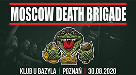 Bilety na Moscow Death Brigade w Poznaniu!