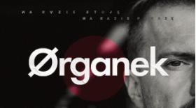 Bilety na koncerty Organek Na razie stoję, na razie patrzę