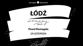 Bilety na koncert Paweł Domagała w Wytwórni!