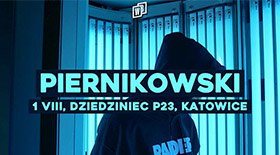 Bilety na PIERNIKOWSKI / DZIEDZINIEC P23