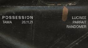 POSSESSION 2 Tama