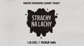 Bilety na Strachy na Lachy w Poznaniu!