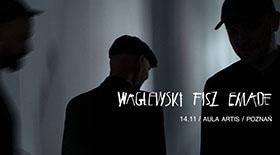 Bilety na Waglewski Fisz Emade w Poznaniu