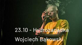 Bilety na Wojciech Bąkowski w Hydrozagadce!