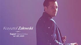 Bilety na koncert Krzysztof Zalewski w Operze Leśnej w Sopocie