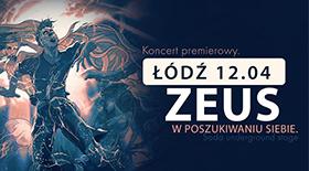 Bilety na Koncert Zeusa w Łodzi!