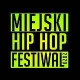 Bilety na Miejski Hip Hop Festiwal