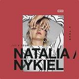 Bilety na koncerty Natalia Nykiel!