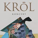 Bilety na koncerty: Króla!