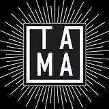 Tama Opening