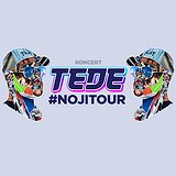 Bilety na koncerty: TEDE!