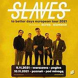 Bilety na Slaves + Acres, Siamese