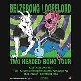 Bilety na koncerty Belzebong / Dopelord!