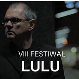 Bilety na VIII Festiwal LULU