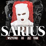 Bilety na koncerty: Sarius!