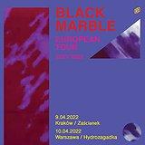 Bilety na koncerty BLACK MARBLE!