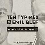 Bilety na koncerty Ten Typ Mes & Emil Blef