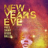 Bilety na SQ New Years Eve pres. Shiny Disco Balls!