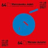 """64. Międzynarodowy Festiwal Muzyki Współczesnej """"Warszawska Jesień"""""""