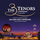 Bilety na koncert: The 3 Tenors & Soprano