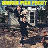 Bilety na koncert: Bracia Figo Fagot