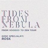 Bilety na Tides From Nebula