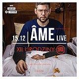 Bilety na XII Urodziny SQ - Ame LIVE!