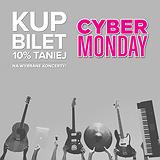 Black Friday / Cyber Monday - bilety na dziesiątki koncertów taniej o 10%!