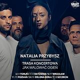 Bilety na koncerty Natalii Przybysz!