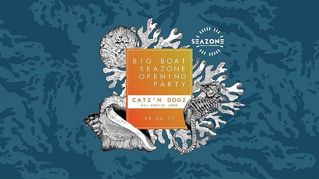 Big Boat SeaZone Opening x Catz N Dogz