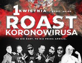 Roast Koronowirusa