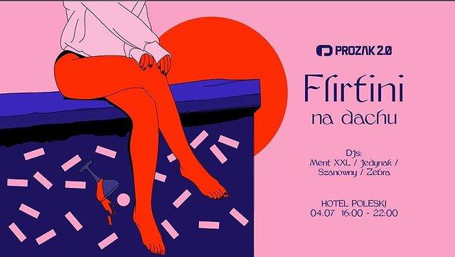 Flirtini Na Dachu x Hotel Poleski