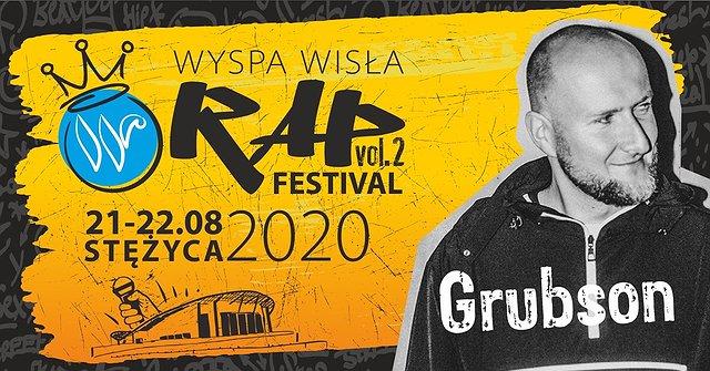 Grubson na Wyspa Wisła Rap Festival 2020