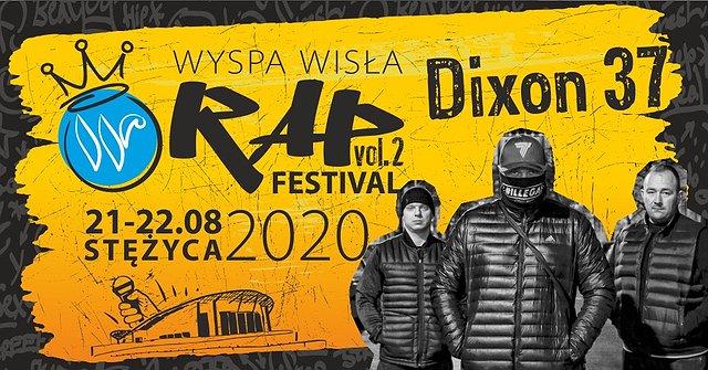 Dixon 37 na Wyspa Wisła Rap Festival 2020
