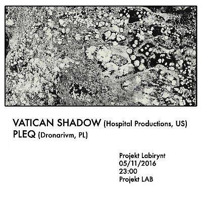 Vatican Shadow + Pleq
